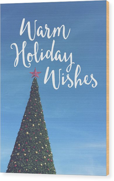 Warm Holiday Wishes- Art By Linda Woods Wood Print