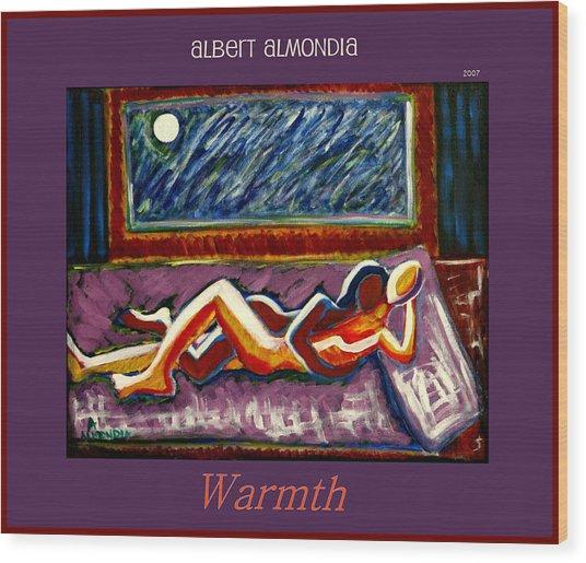 Warmth Wood Print by Albert Almondia