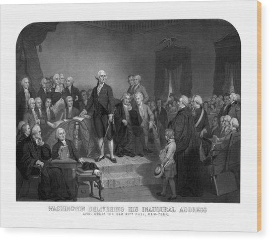 Washington Delivering His Inaugural Address Wood Print