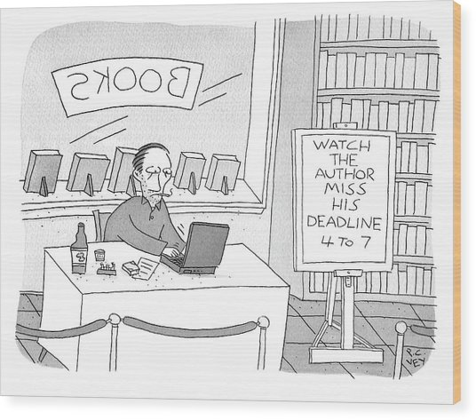 Watch The Author Miss His Deadline Wood Print