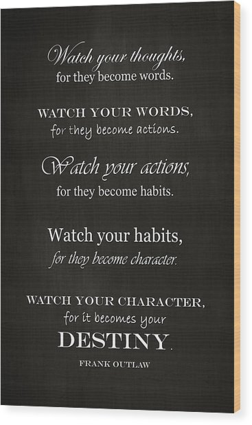 Watch Your Thoughts Wood Print