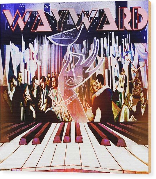 Wayward Wood Print