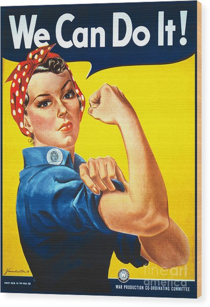 We Can Do It Rosie The Riveter Poster Wood Print