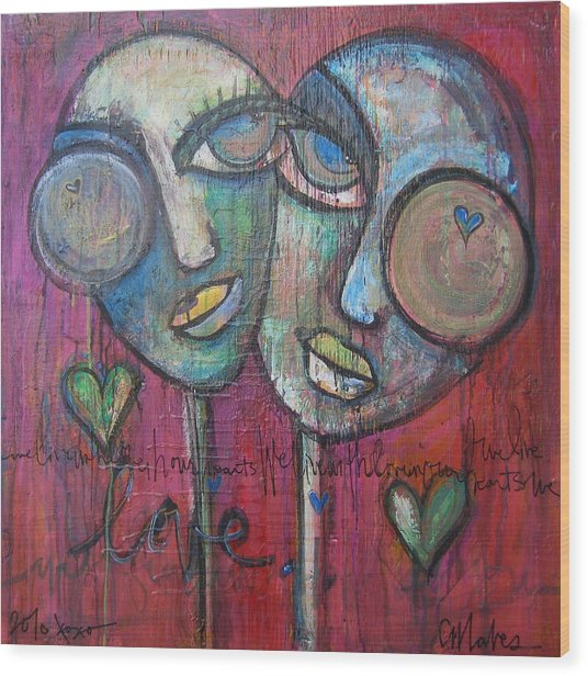 We Live With Love In Our Hearts Wood Print