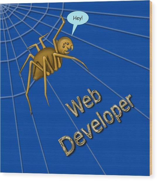Web Developer Wood Print