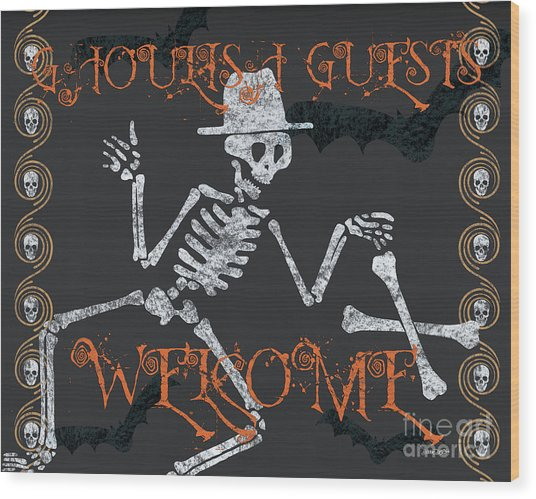 Welcome Ghoulish Guests Wood Print