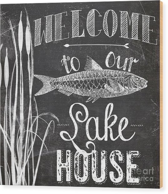 Welcome To Our Lake House Sign Wood Print