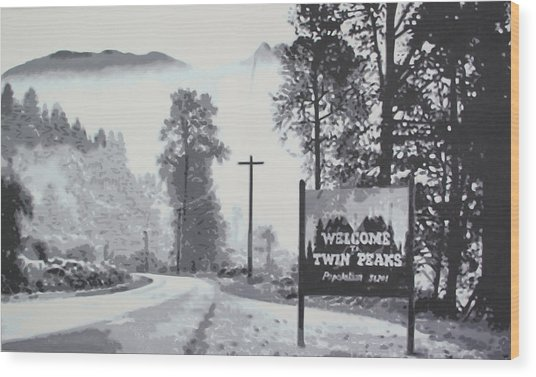 Welcome To Twin Peaks Wood Print