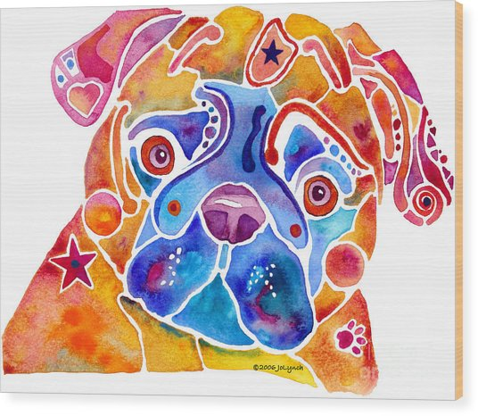 Whimsical Pug Dog Wood Print by Jo Lynch