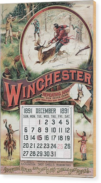 1891 Winchester Repeating Arms And Ammunition Calendar Wood Print