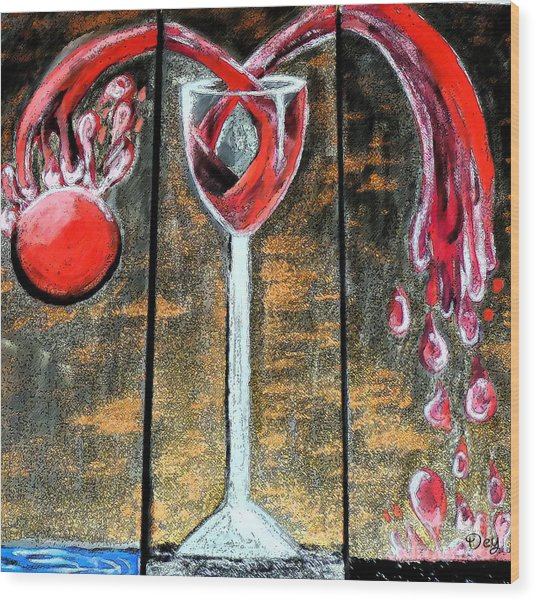 Wood Print featuring the painting Wine Out Pour by Janelle Dey