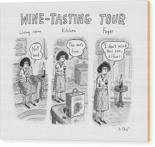 Wine-tasting Tour Wood Print
