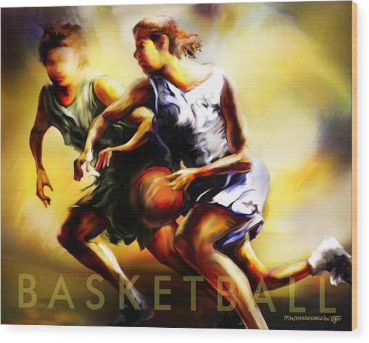 Women In Sports - Basketball Wood Print