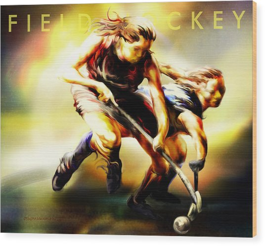 Women In Sports - Field Hockey Wood Print