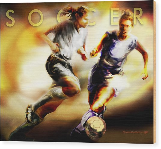 Women In Sports - Soccer Wood Print