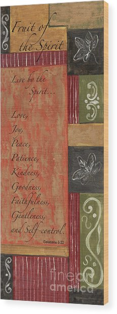 Words To Live By, Fruit Of The Spirit Wood Print
