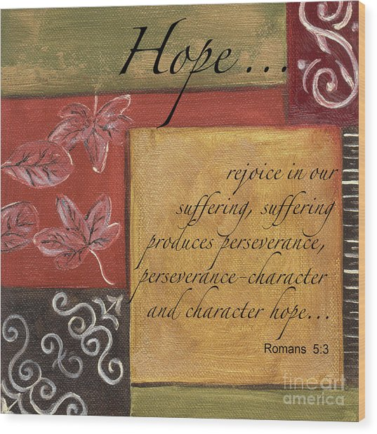 Words To Live By Hope Wood Print