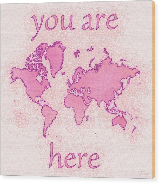 World Map Airy You Are Here In Pink And White Wood Print
