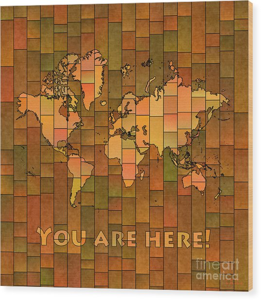 World Map Glasa You Are Here Brown Orange Green Wood Print
