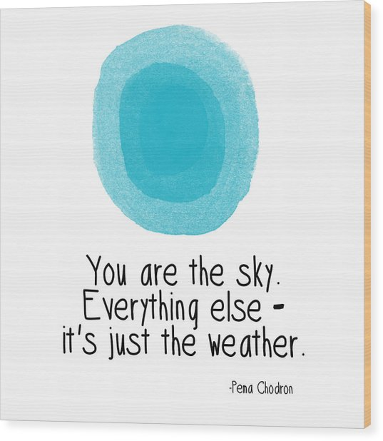 You Are The Sky Wood Print