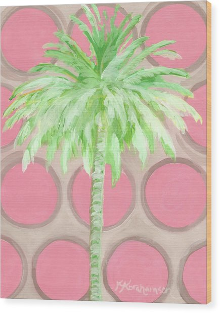 Your Highness Palm Tree Wood Print