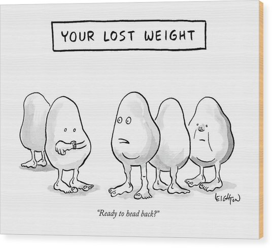 Your Lost Weight Wood Print