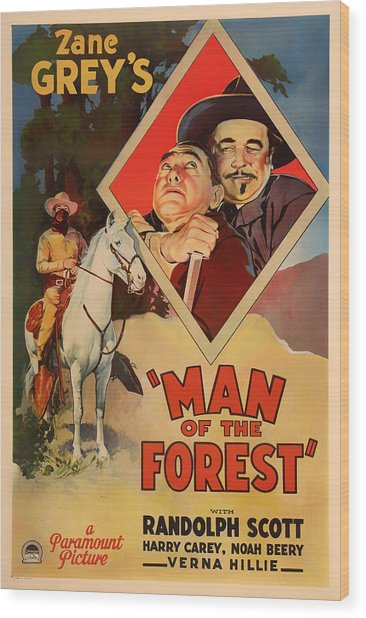 Zane Grey's Man Of The Forest 1933 Wood Print
