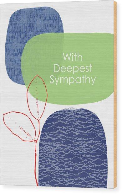Zen Sympathy Card- Art By Linda Woods Wood Print
