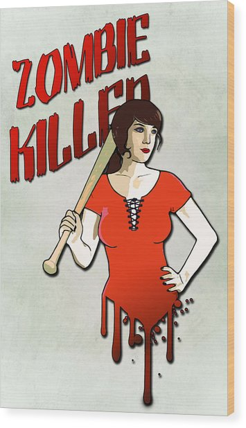Zombie Killer Wood Print
