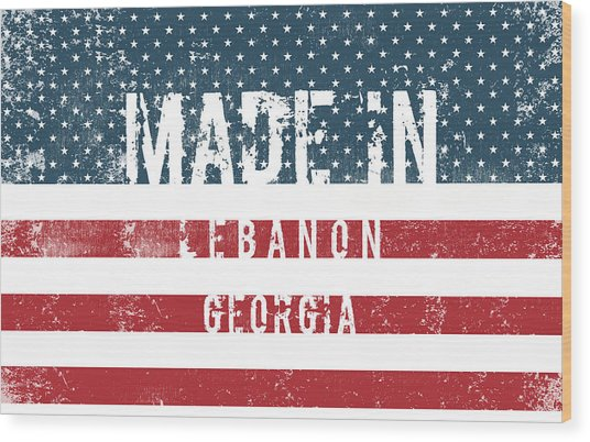 Made In Lebanon, Georgia Wood Print