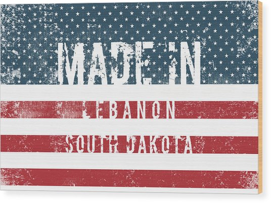 Made In Lebanon, South Dakota Wood Print