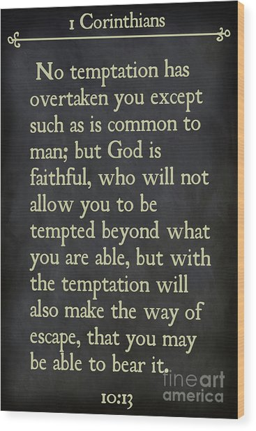 1 Corinthians 10 13- Inspirational Quotes Wall Art Collection Wood Print