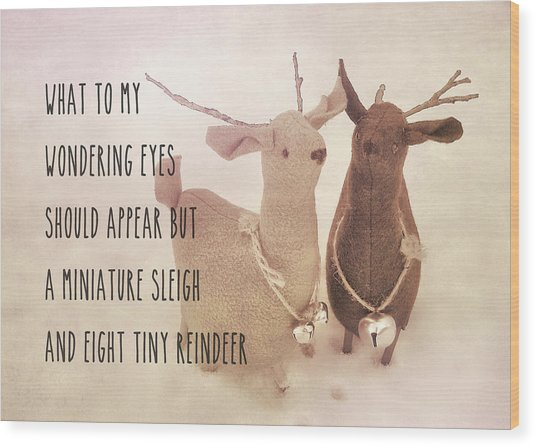 A Visit From Saint Nicholas Quote Wood Print by JAMART Photography