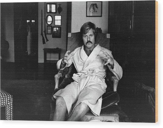 Actor Robert Redford In Bathrobe At Wood Print by John Dominis