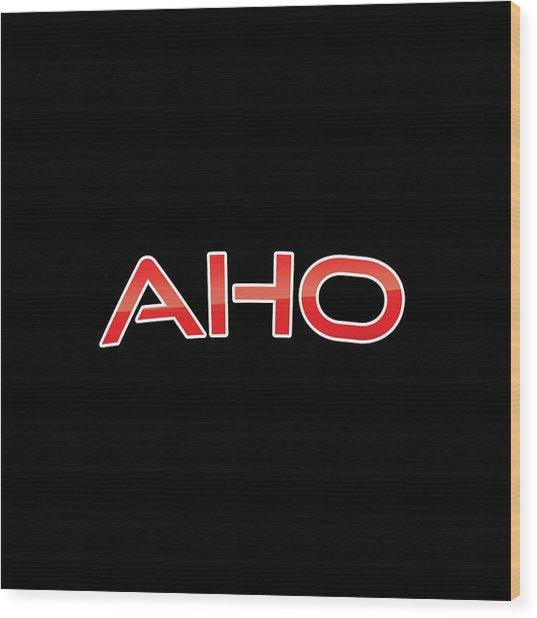 Aho Wood Print