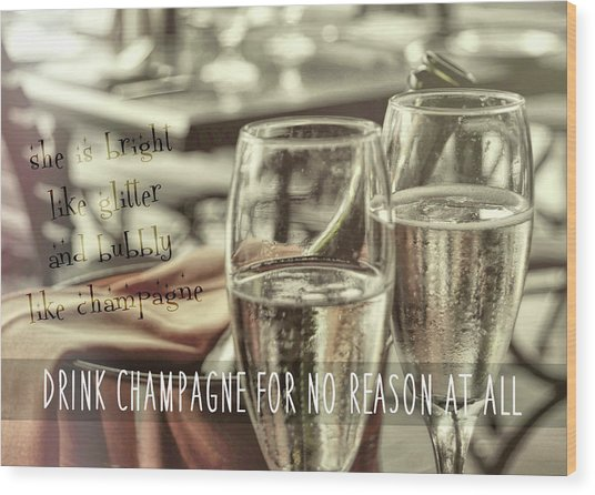 All Sparkling Quote Wood Print by JAMART Photography