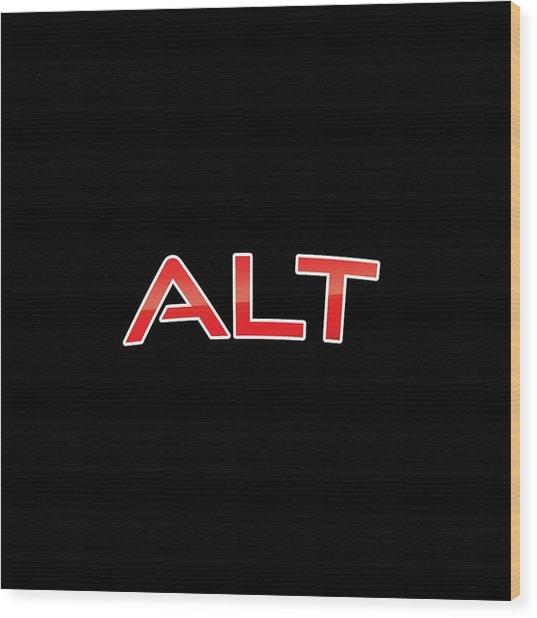 Alt Wood Print