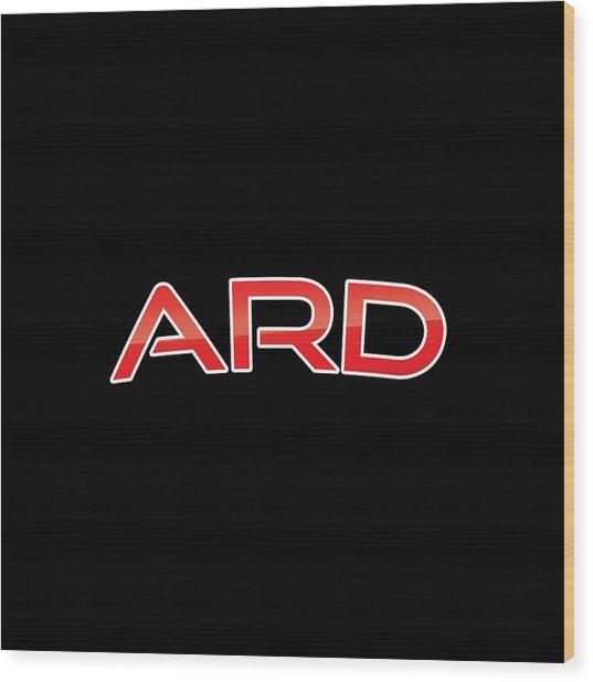 Ard Wood Print