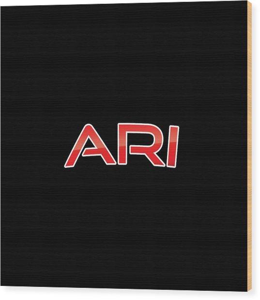 Ari Wood Print