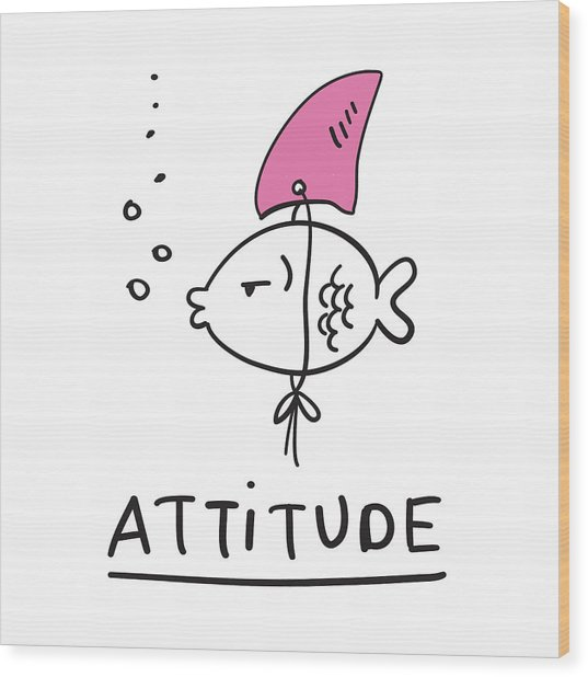 Attitude - Baby Room Nursery Art Poster Print Wood Print