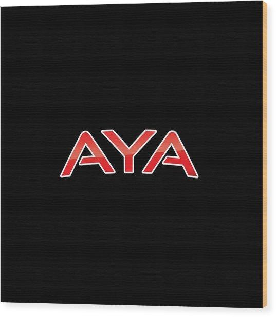 Aya Wood Print