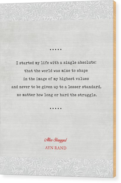 Ayn Rand Quotes 2 - Atlas Shrugged Quotes - Literary Quotes - Book Lover Gifts - Typewriter Quotes Wood Print