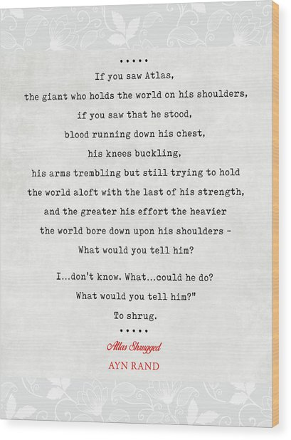 Ayn Rand Quotes 3 - Atlas Shrugged Quotes - Literary Quotes - Book Lover Gifts - Typewriter Quotes Wood Print