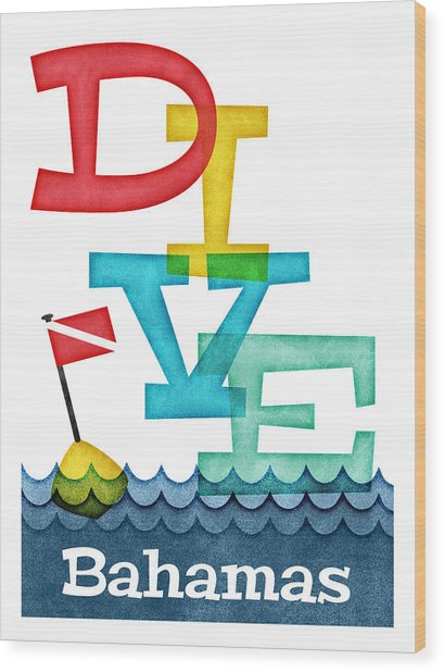 Bahamas Dive - Colorful Scuba Wood Print