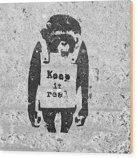 Wood Print featuring the photograph Banksy Chimp Keep It Real by Gigi Ebert