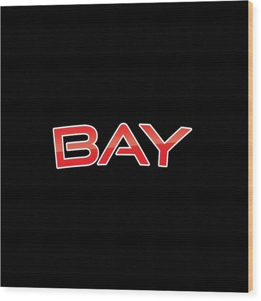 Bay Wood Print