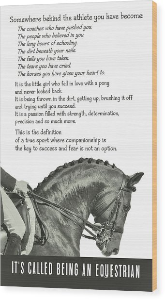 Be Equestrian Quote Wood Print