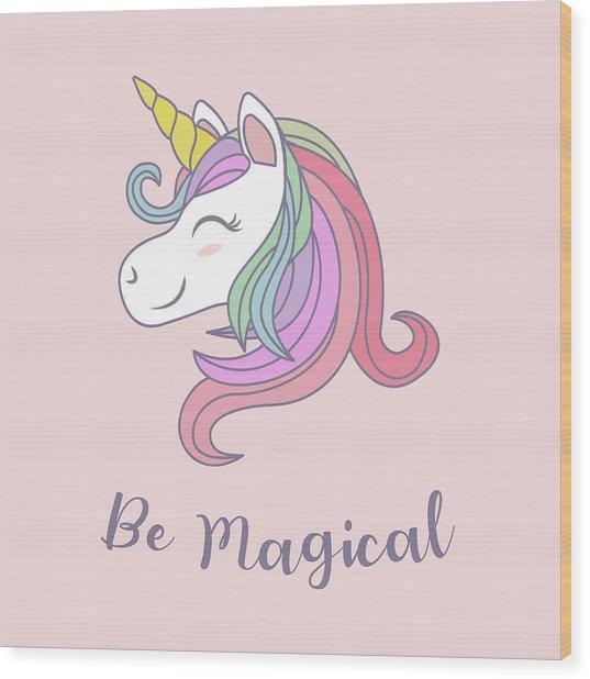 Be Magical - Baby Room Nursery Art Poster Print Wood Print