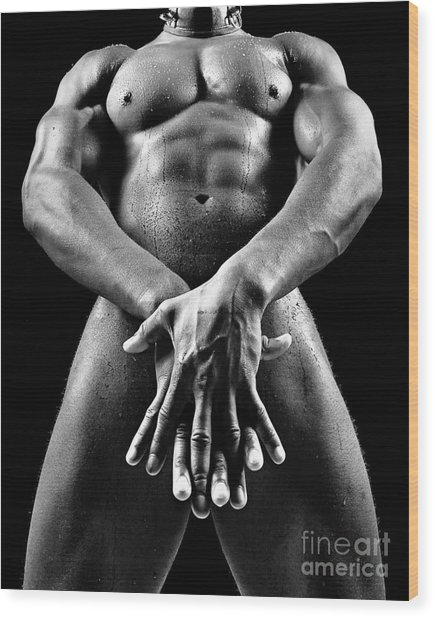 Beautiful Man Nude Or Naked With Great Sexy Body. Image In Black And White Wood Print