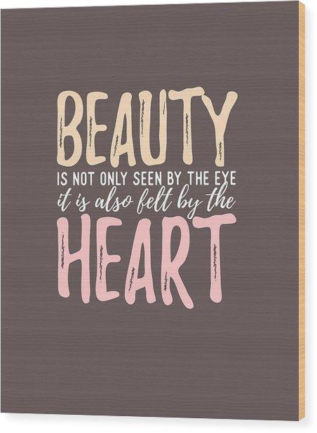 Beauty Heart Wood Print